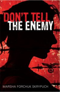 Toronto Launch of Skrypuch's Don't Tell the Enemy!