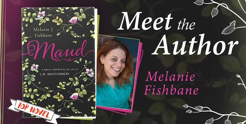 Meet Lucy Maud -- through Melanie Fishbane!
